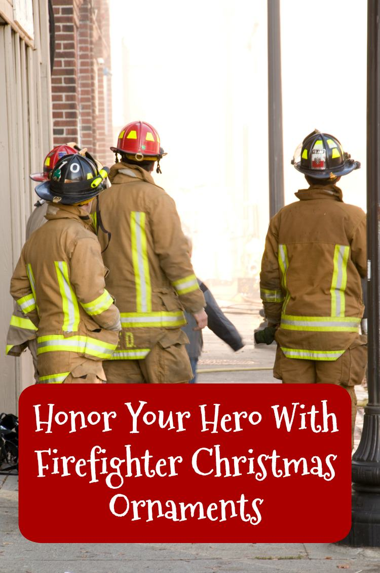 Honor Your Hero With Firefighter Christmas Ornaments